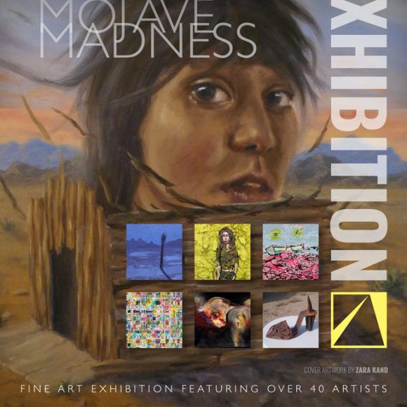 MOJAVE MADNESS Exhibition Opening Gala FEB 8 | 6-9 PM